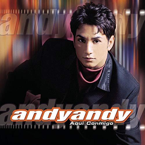andy andy yo te necesito