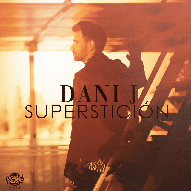 Dani J - Superstición