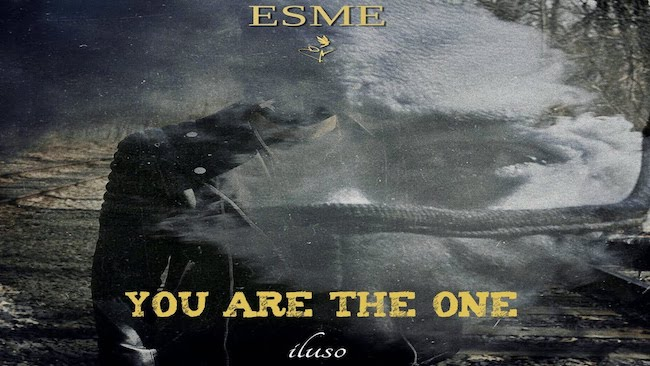 esme you are the one