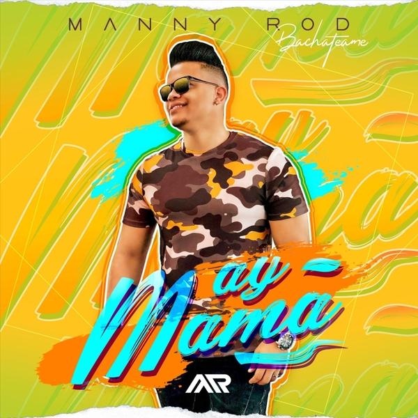 manny rod ay mama