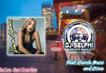 Dua Lipa - Don't Start Now (bachata remix dj Selphi)
