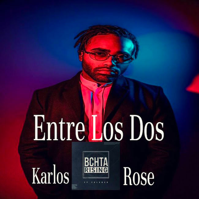 entre los dos karlos rose sp polanco