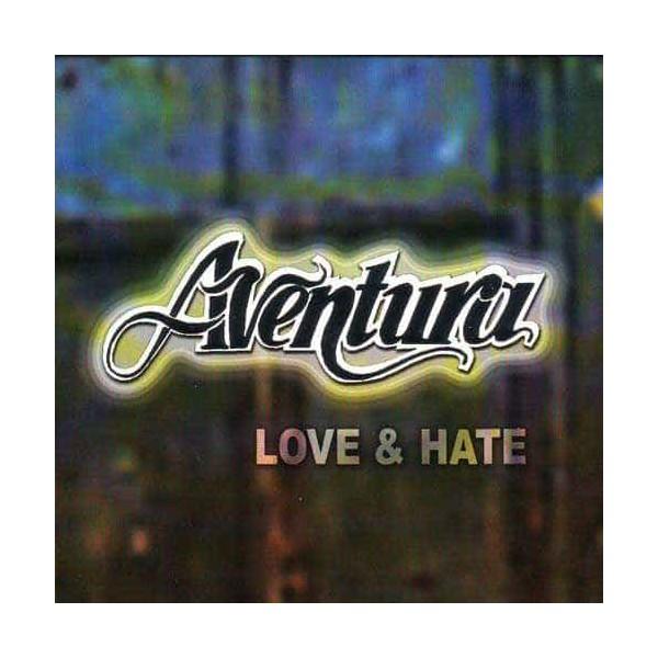 love & hate aventura