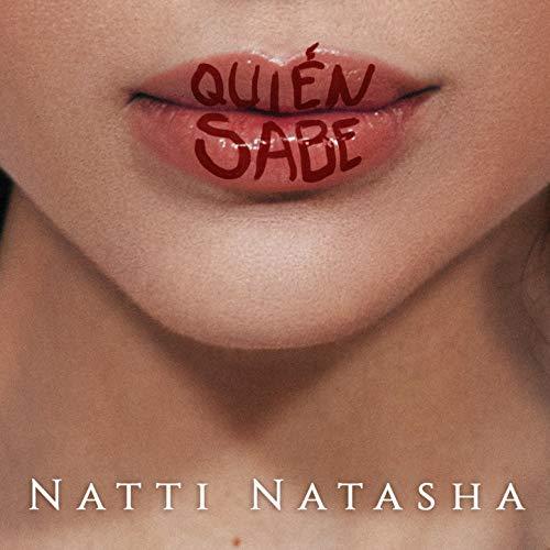 Natti Natasha - Quien Sabe