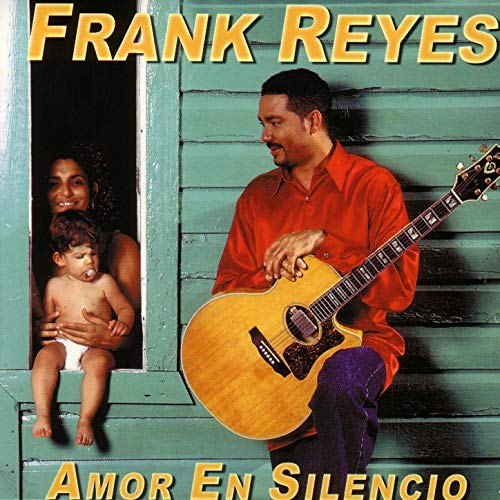 frank reyes amor en silencio
