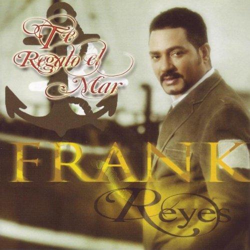 frank reyes te regalo el mar