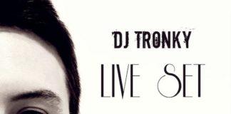 dj tronky 29 marzo 2020