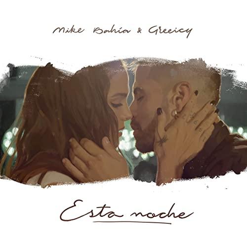 Mike Bahía & Greeicy - Esta Noche