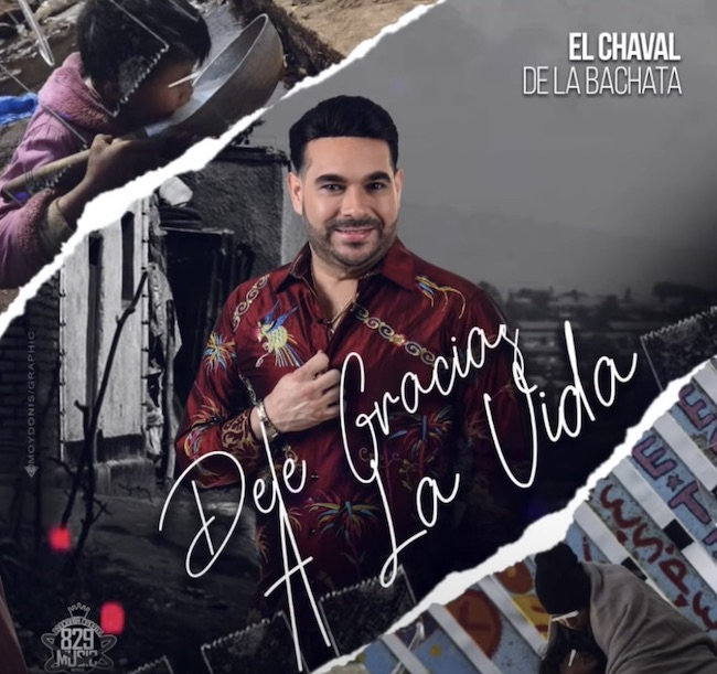 Dele gracias a la vida - El Chaval De La Bachata