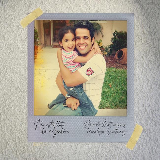 Mi estrellita de algodón - Daniel Santacruz & Penélope Santacruz
