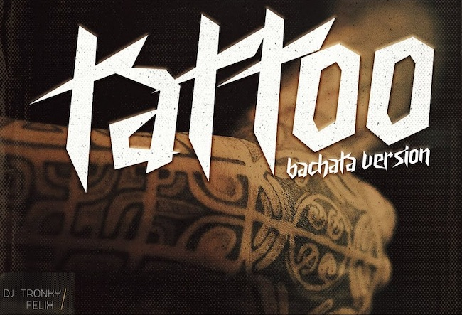 tatoo bachata version