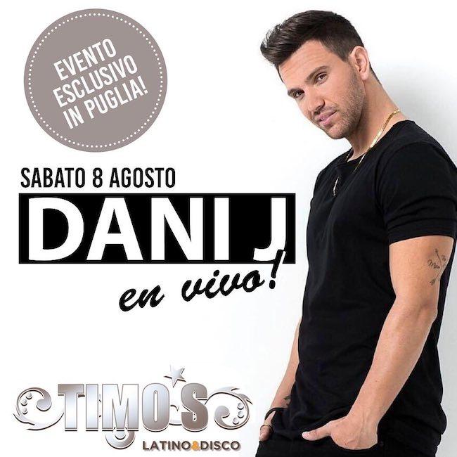 Dani J in concerto al Timo's latino & disco l'8 agosto