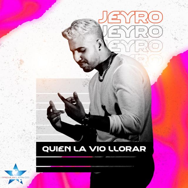 Quien la vio llorar, Jeyro canta il brano di Don Omar