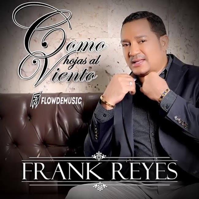 como hojas el viento - Frank Reyes