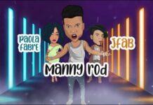 Manny Rod X JFab & Paola Fabre - Efecto