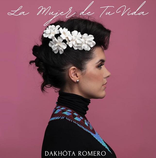 Dakhóta Romero – La mujer de tu vida
