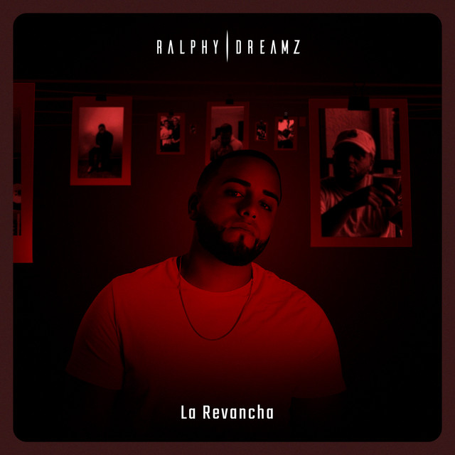 La revancha - Ralphy Dreamz